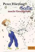 Cover-Bild zu Sofie macht Geschichten von Härtling, Peter