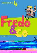 Cover-Bild zu Fredo und Co. Mathematik 4. Schuljahr. Ausgabe A. Schülerbuch von Balins, Mechtilde