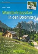 Cover-Bild zu Hüsler, Eugen E.: Wanderklassiker in den Dolomiten
