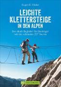 Cover-Bild zu Hüsler, Eugen E.: Leichte Klettersteige in den Alpen