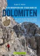 Cover-Bild zu Hüsler, Eugen E.: Auf alten Kriegspfaden und -steigen durch die Dolomiten