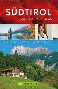 Cover-Bild zu Hüsler, Eugen E.: Bruckmann Reiseführer Südtirol: Zeit für das Beste (eBook)