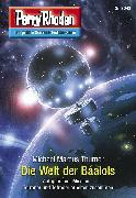 Cover-Bild zu Thurner, Michael Marcus: Perry Rhodan 3043: Die Welt der Báalols (eBook)