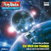 Cover-Bild zu Thurner, Michael Marcus: Perry Rhodan 3043: Die Welt der Baalols (Audio Download)