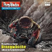 Cover-Bild zu Thurner, Michael Marcus: Perry Rhodan 3066: Drangwäsche (Audio Download)