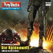 Cover-Bild zu Thurner, Michael Marcus: Perry Rhodan 3067: Die Ägidenwelt (Audio Download)