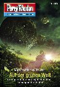 Cover-Bild zu Thurner, Michael Marcus: Perry Rhodan 3073: Auf der grünen Welt (eBook)