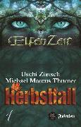 Cover-Bild zu Thurner, Michael Marcus: Elfenzeit 1: Herbstfall (eBook)