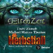 Cover-Bild zu Thurner, Michael Marcus: Elfenzeit 01: Herbstfall (Audio Download)