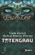 Cover-Bild zu Thurner, Michael Marcus: Elfenzeit 3: Totengrau (eBook)