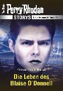 Cover-Bild zu Thurner, Michael Marcus: PERRY RHODAN-Storys: Die Leben des Blaise O'Donnell (eBook)