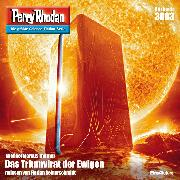 Cover-Bild zu Thurner, Michael Marcus: Perry Rhodan 3003: Das Triumvirat der Ewigen (Audio Download)