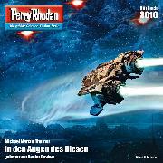 Cover-Bild zu Thurner, Michael Marcus: Perry Rhodan 3016: In den Augen des Riesen (Audio Download)
