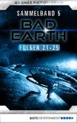 Cover-Bild zu Thurner, Michael Marcus: Bad Earth Sammelband 5 - Science-Fiction-Serie (eBook)
