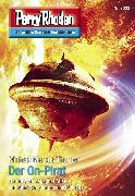 Cover-Bild zu Thurner, Michael Marcus: Perry Rhodan 3023: Der On-Pirat (eBook)