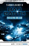 Cover-Bild zu Thurner, Michael Marcus: Bad Earth Sammelband 8 - Science-Fiction-Serie (eBook)
