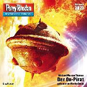 Cover-Bild zu Thurner, Michael Marcus: Perry Rhodan 3023: Der On-Pirat (Audio Download)
