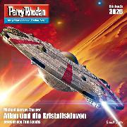 Cover-Bild zu Thurner, Michael Marcus: Perry Rhodan 3026: Atlan und die Kristallsklaven (Audio Download)