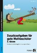 Cover-Bild zu Zusatzaufgaben für gute Matheschüler 2. Klasse von Birkholz, Ralph