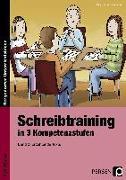 Cover-Bild zu Schreibtraining in 3 Kompetenzstufen - Band 2 von Penzenstadler, Brigitte
