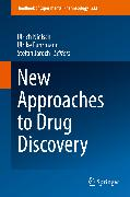 Cover-Bild zu Nielsch, Ulrich (Hrsg.): New Approaches to Drug Discovery (eBook)