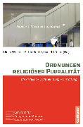 Cover-Bild zu Gabriel, Karl (Beitr.): Ordnungen religiöser Pluralität (eBook)