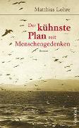 Cover-Bild zu Der kühnste Plan seit Menschengedenken von Lohre, Matthias