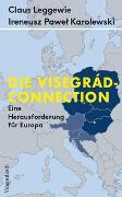 Cover-Bild zu Die Visegrád-Connection von Leggewie, Claus