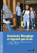 Cover-Bild zu Schulische Übergänge erfolgreich gestalten von Mays, Daniel