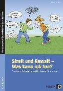 Cover-Bild zu Streit und Gewalt - Was kann ich tun? von Jennissen, Gudrun