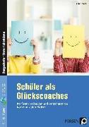 Cover-Bild zu Schüler als Glückscoaches von Schäfer, Ilona