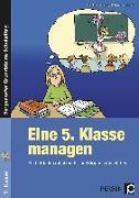 Cover-Bild zu Eine 5. Klasse managen von Lauenburg, Frank