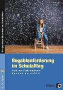 Cover-Bild zu Begabtenförderung im Schulalltag von Petry, Stephan
