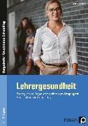 Cover-Bild zu Lehrergesundheit von Sommer, Sandra