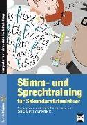Cover-Bild zu Stimm- und Sprechtraining für Sekundarstufenlehrer von Behrens, Antje
