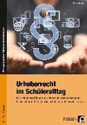 Cover-Bild zu Urheberrecht im Schüleralltag von Dassler, Stefan