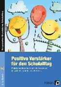 Cover-Bild zu Positive Verstärker für den Schulalltag - Kl. 1-4 mit CD-ROM von Mauritius, Elke