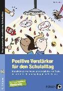 Cover-Bild zu Positive Verstärker für den Schulalltag - SoPäd von Mauritius, Elke