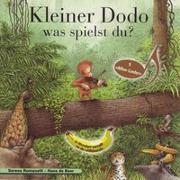 Cover-Bild zu Romanelli, Serena: Kleiner Dodo was spielst du?
