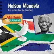 Cover-Bild zu Hempel, Berit: Abenteuer & Wissen: Nelson Mandela (Audio Download)