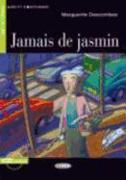 Cover-Bild zu Jamais de jasmin von Descombes, Marguerite