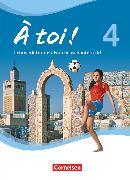 Cover-Bild zu À toi !, Vier- und fünfbändige Ausgabe, Band 4, Schülerbuch, Festeinband von Herzog, Walpurga