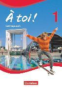 Cover-Bild zu À toi !, Vierbändige Ausgabe, Band 1, Lerntagebuch von Herzog, Walpurga