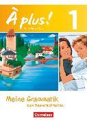 Cover-Bild zu À plus !, Nouvelle édition, Band 1, Meine Grammatik zum Selberschreiben, Arbeitsheft mit Lösungen als Download, Bestandteil von 978-3-06-520153-7 von Herzog, Walpurga