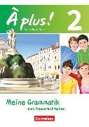 Cover-Bild zu À plus !, Nouvelle édition, Band 2, Meine Grammatik zum Selberschreiben, Arbeitsheft von Herzog, Walpurga
