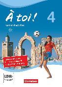 Cover-Bild zu À toi !, Vier- und fünfbändige Ausgabe, Band 4, Carnet d'activités mit Audios online und Abschlussprüfungstrainer von Herzog, Walpurga