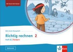 Cover-Bild zu Mein Anoki-Übungsheft. Richtig Rechnen 2 Heft B - Fördern. Übungsheft Klasse 2