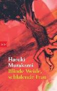 Cover-Bild zu Murakami, Haruki: Blinde Weide, schlafende Frau