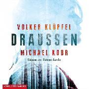 Cover-Bild zu Kobr, Michael: Draußen (Audio Download)
