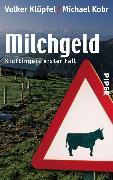 Cover-Bild zu Kobr, Michael: Milchgeld (eBook)